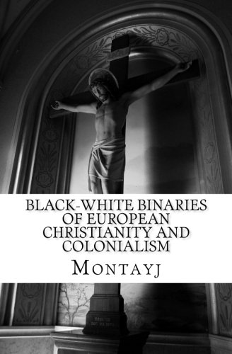 9781514135600: Black-White Binaries of European Christianity and Colonialism in African and Diasporic Literature