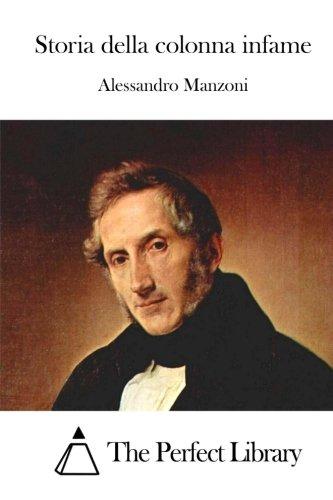 9781514136089: Storia della colonna infame (Perfect Library) (Italian Edition)