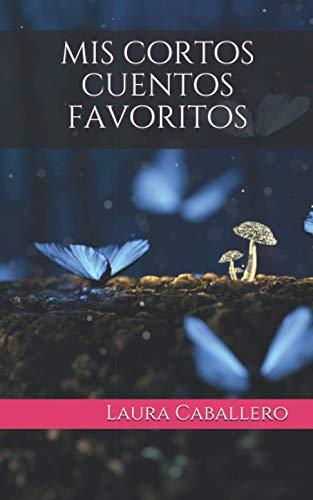 9781514137017: mis cortos cuentos favoritos (Spanish Edition)
