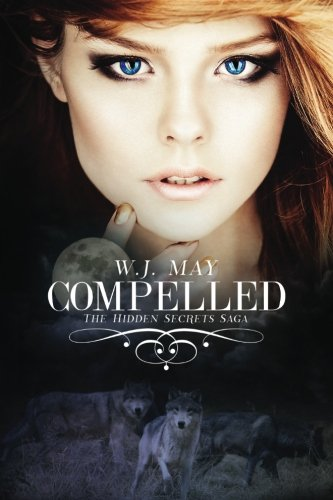 9781514137482: Compelled (Hidden Secrets Saga) (Volume 4)