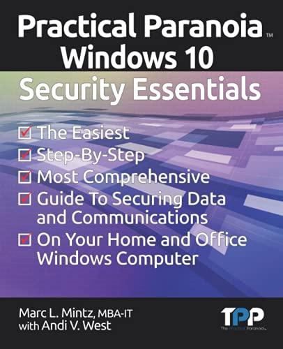 9781514139547: Practical Paranoia: Windows Security Essentials