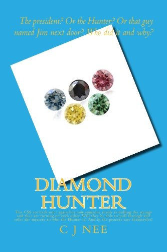 9781514141199: Diamond Hunter: The CSS are back once again but now someone inside is pulling the strings and they are turning on each other. Will they be able to ... Hunter is? (Diamond Chronicles) (Volume 2)