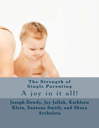 9781514141779: The Strength of Single Parenting