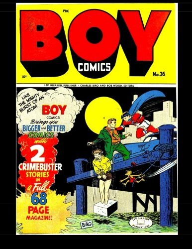 9781514141830: Boy Comics #26: Golden Age Adventures of Chuck Chandler - CRIMEBUSTER - and more!