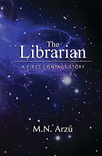 9781514142059: The Librarian: A First Contact Story