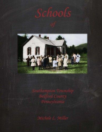 9781514143117: Schools of Southampton Township, Bedford County, Pennsylvania