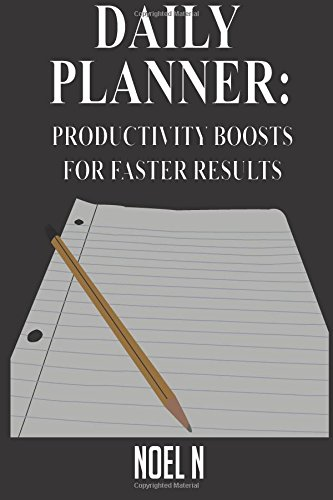 9781514143681: Daily Planner: Productivity Boosts for Faster Results
