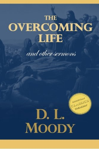 9781514145098: The Overcoming Life and Other Sermons