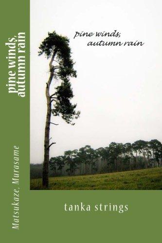9781514146804: pine winds, autumn rain: tanka strings