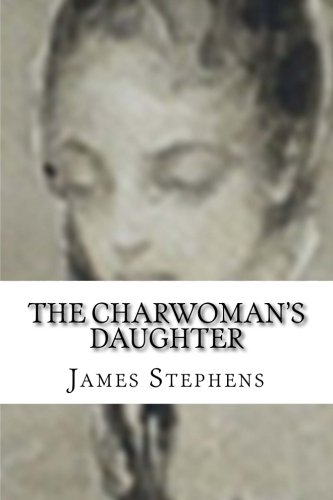 9781514146811: The Charwoman's Daughter