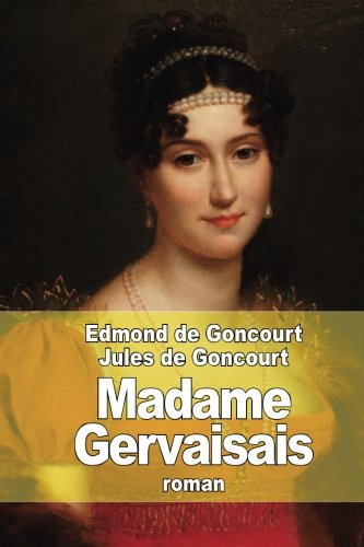 9781514147245: Madame Gervaisais (French Edition)