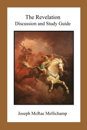 9781514148709: The Revelation: Discussion and Study Guide