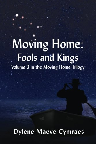 9781514149799: Moving Home: Fools and Kings (Volume 3)