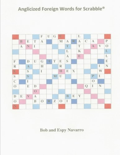 9781514150610: Anglicized Foreign Words for Scrabble