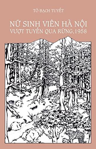 NU Sinh Vien Ha Noi Vuot Tuyen: To Bach Tuyet
