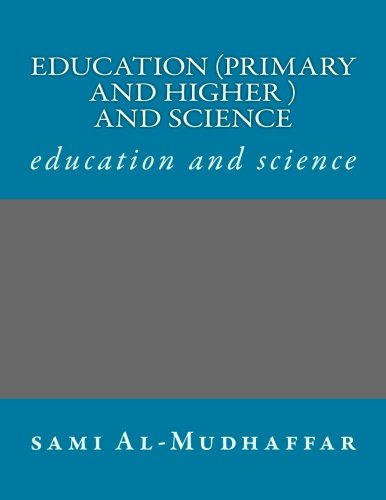 9781514151334: Education (primary and higher ) and science: education and science