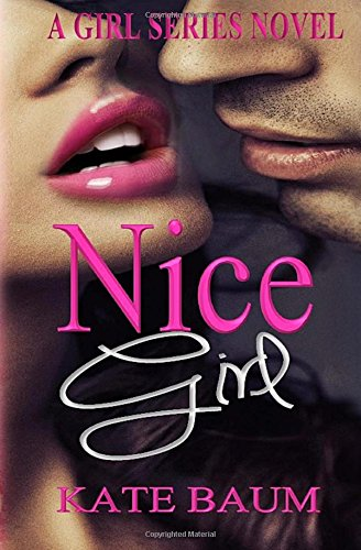 9781514151808: Nice Girl (Girl Series) (Volume 1)