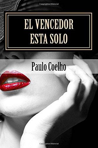 9781514152201: El Vencedor esta Solo: Paulo Coelho (Spanish Edition)