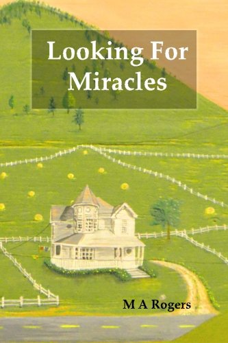 9781514152966: Looking for Miracles (The Burton Chronicles) (Volume 1)