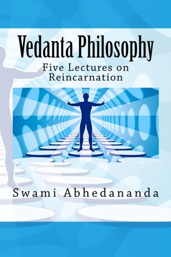 9781514154632: Vedanta Philosophy: Five Lectures on Reincarnation
