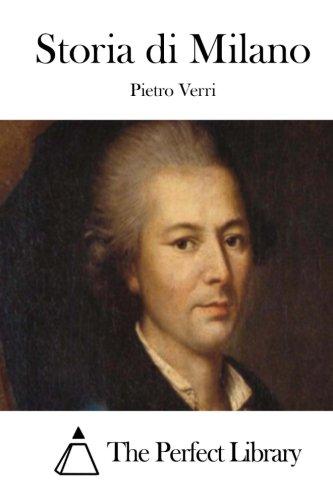 9781514156223: Storia di Milano (Perfect Library) (Italian Edition)