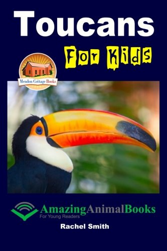 9781514156582: Toucans For Kids