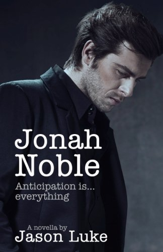 9781514157299: Jonah Noble - Anticipation is everything