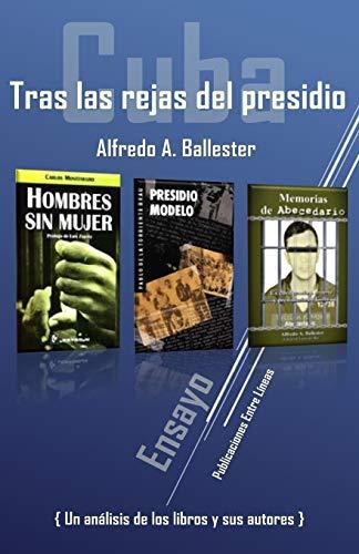 9781514160312: Cuba: Tras las rejas del presidio (Spanish Edition)