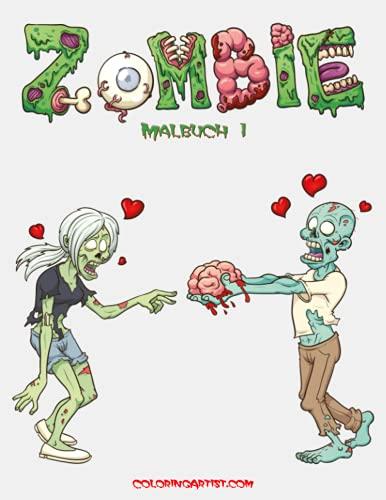 9781514161234: Zombie Malbuch 1 (Volume 1) (German Edition)