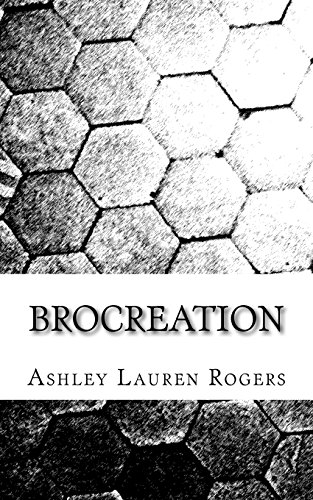 9781514161623: Brocreation: A Play in One Act