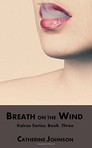 9781514164396: Breath on the Wind (Kairos) (Volume 3)