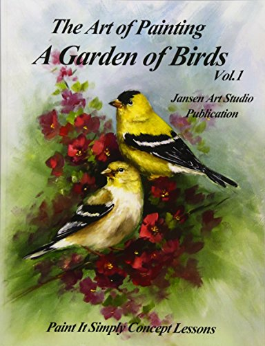 9781514165867: A Garden of Birds: Paint It Simply Concept Lessons