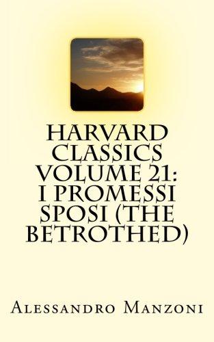 9781514166468: Harvard Classics Volume 21: I Promessi Sposi (The Betrothed)