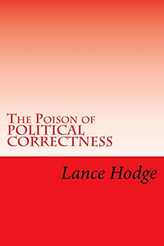 9781514166482: The Poison of POLITICAL CORRECTNESS