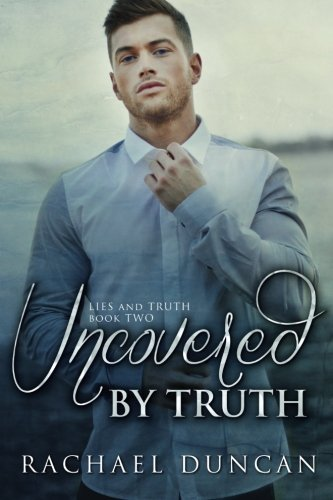 9781514166840: Uncovered by Truth (Lies and Truth) (Volume 2)