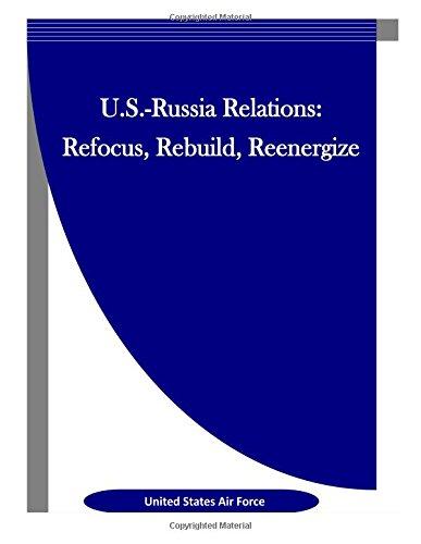 9781514166901: U.S.-Russia Relations: Refocus, Rebuild, Reenergize