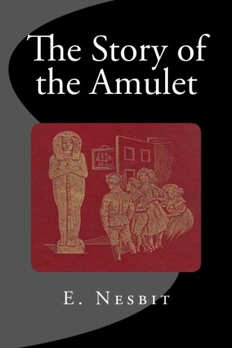 9781514169148: The Story of the Amulet