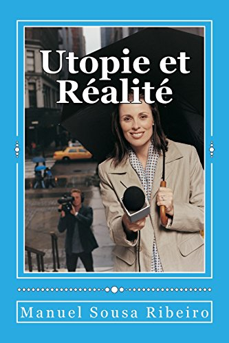 9781514169315: Utopie et Réalité: Une vision de la vie et un regard sur la société (Origines du Bien et du Mal) (Volume 2) (Russian Edition)