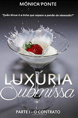 9781514169926: Luxúria Submissa - Parte I (Volume 1) (Portuguese Edition)