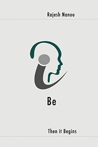 9781514169940: Be: Then it Begins