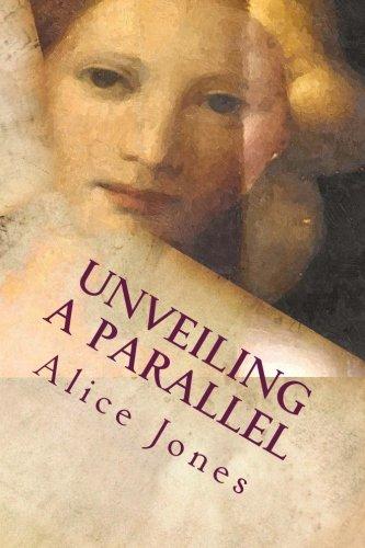 9781514170472: Unveiling a Parallel: A Romance