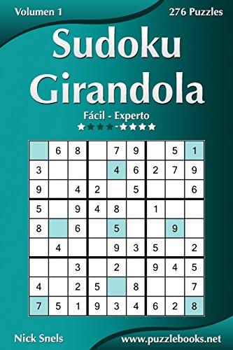 Sudoku Girandola - de Facil a Experto: Snels, Nick