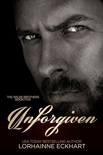 9781514172728: Unforgiven (The Wilde Brothers) (Volume 6)