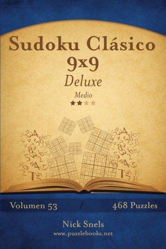 9781514177112: Sudoku Clásico 9x9 Deluxe - Medio - Volumen 53-468 Puzzles: Volume 53