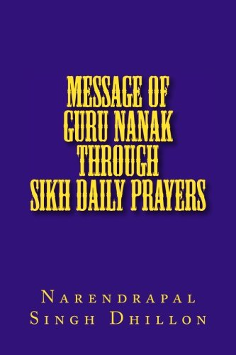 9781514177396: Message of Guru NANAK through Sikh Daily Prayers