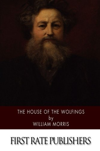 9781514177457: The House of the Wolfings