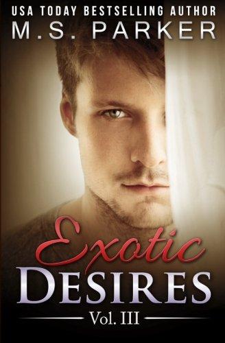 9781514177525: Exotic Desires Vol. 3