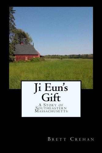 9781514177655: Ji Eun's Gift: A Story of Southeastern Massachusetts