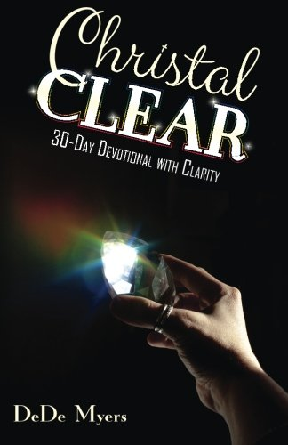 9781514178140: Christal Clear: 30-Day Devotional with Clarity