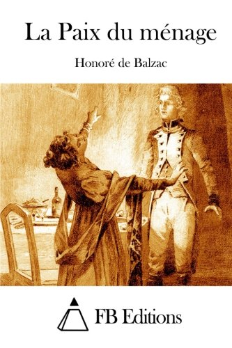 La Paix Du Menage by Honore De Balzac (French) Paperback Book Free Shipping!
